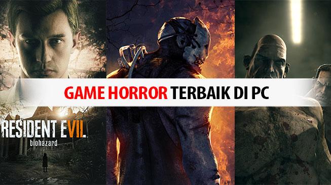 Game Horror Terbaik di PC