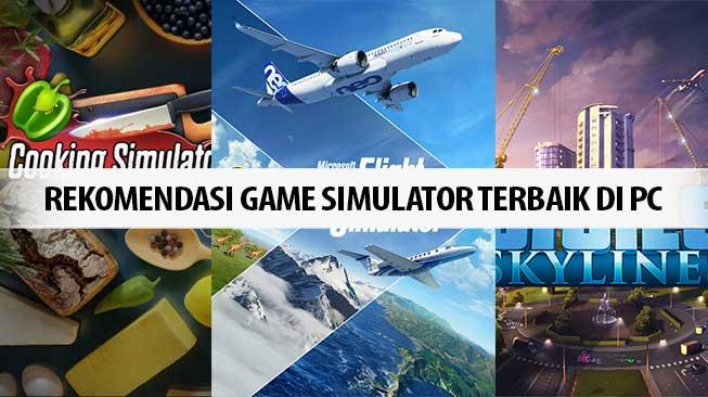 Rekomendasi Game Simulator Terbaik di PC
