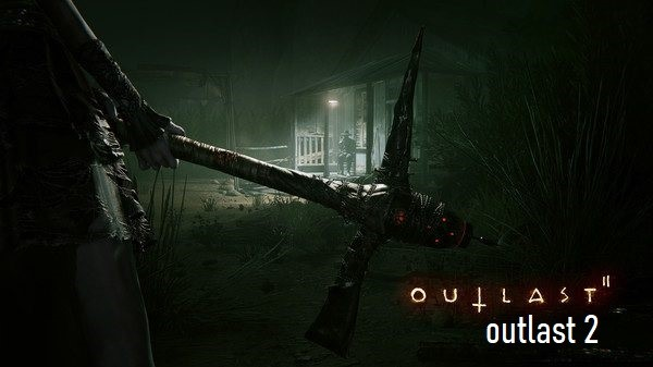 Outast and outlast 2